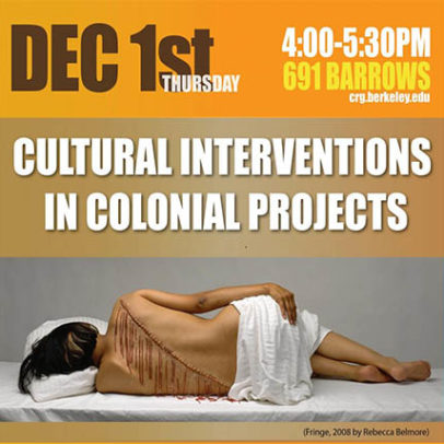 Cultural Interventions in Colonial Projects
