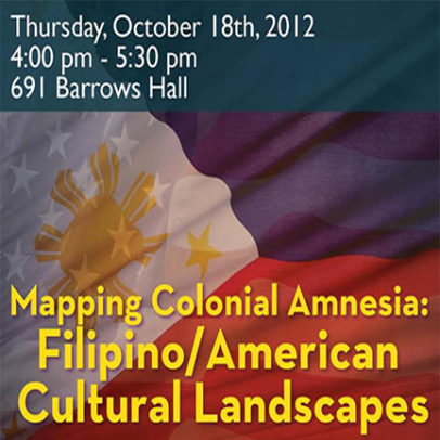 Mapping Colonial Amnesia: Filipino/American Cultural Landscapes