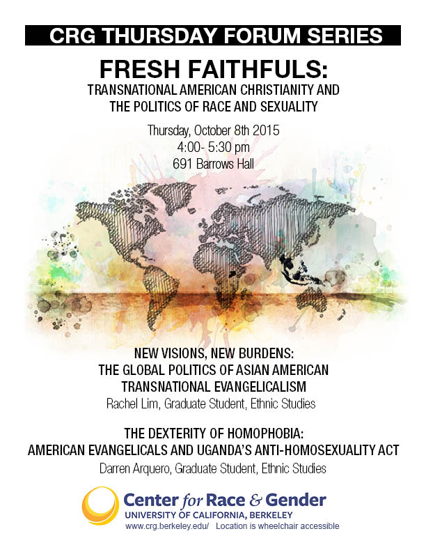 Fresh Faithfuls: Transnational American Christianity and the Politics of Race & Sexuality