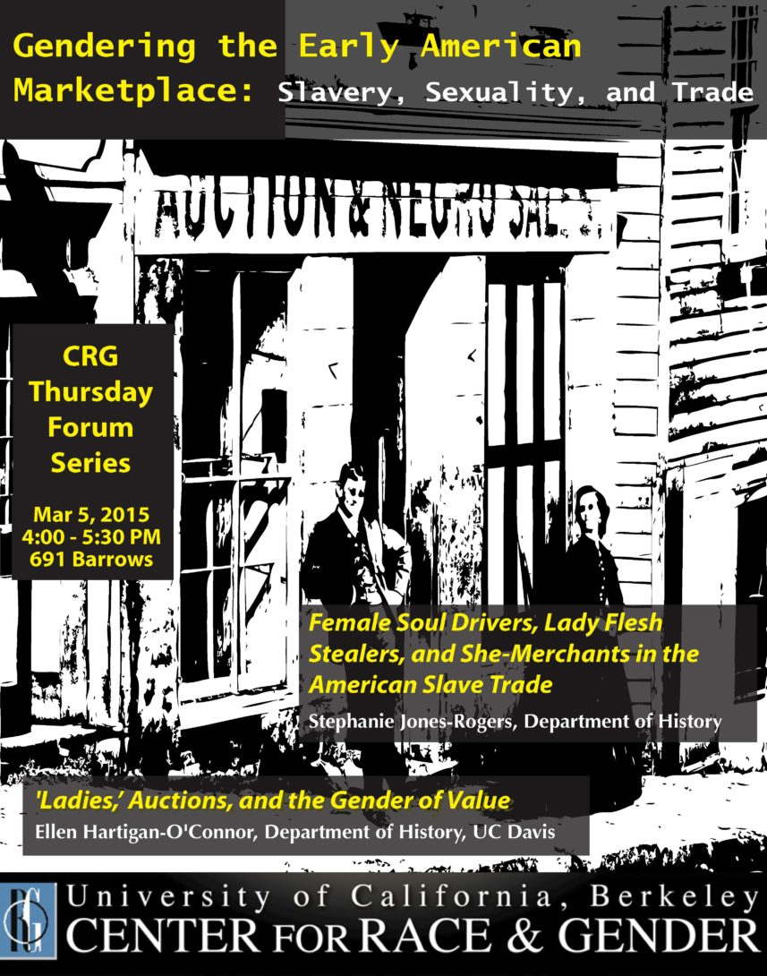 Gendering the Early American Marketplace: Slavery, Sexuality, and the Trade