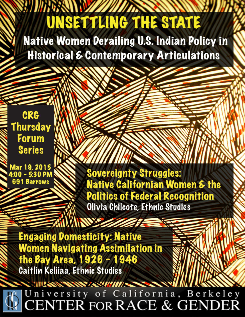 Unsettling the State: Native Women Derailing U.S. Indian Policy in Historical and Contemporary Articulations