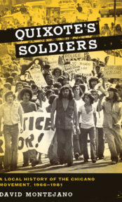 Quixote's Soldiers: A Local History of the Chicano Movement, 1966-1981