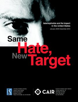 Same Hate, New Target: Islamophobia and its Impact in the United States (2011)