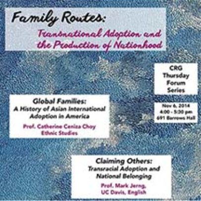 Family Routes: Transnational Adoption & the Production of Nationhood
