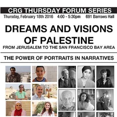 Dreams and Visions of Palestine: from Jerusalem to the San Francisco Bay Area