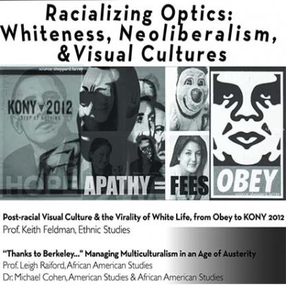 Racializing Optics: Whiteness, Neoliberalism, and Visual Cultures