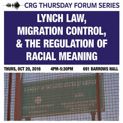 Lynch Law, Migration Control, & the Regulation of Racial Meaning