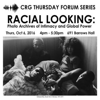 Racial Looking: Photo Archives of Intimacy and Global Power