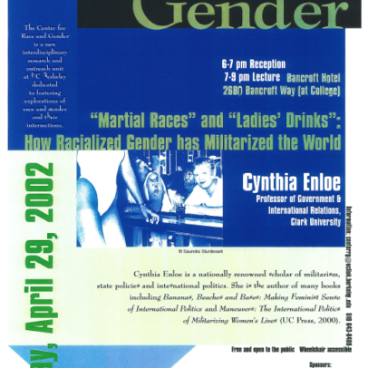 """""""Martial Races"""" and """"Ladies' Drinks"""": How Racialized Gender has Militarized the World, Cynthia Enloe"""