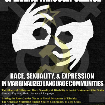 SPEAKING THROUGH SILENCE & ERASURE: RACE, SEXUALITY, & EXPRESSION IN MARGINALIZED LANGUAGE COMMUNITIES