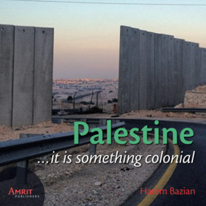 Palestine…it is something colonial: Dr. Hatem Bazian