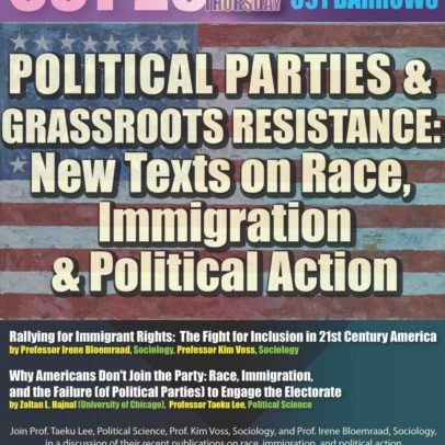 Political Parties & Grassroots Resistance: New Texts on Race, Immigration, & Political Action